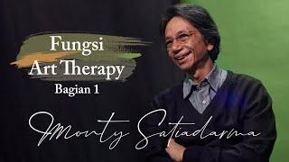 """Fungsi Art Therapy"" bagian 1 Monty Satiadarma | S1 E2"