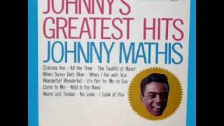 Johnny Mathis: It
