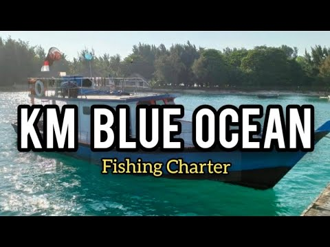 FISHING BOAT CHARTER IN JAKARTA    MACKEREL FISHING