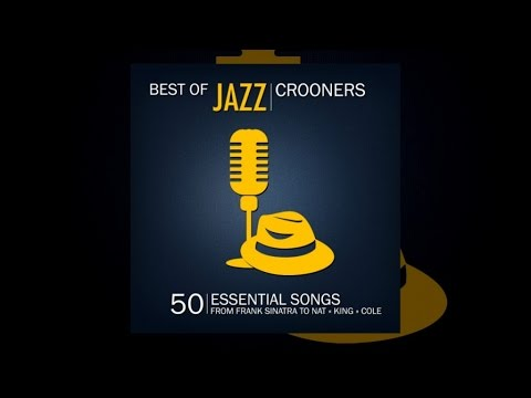 Best of Jazz Crooners
