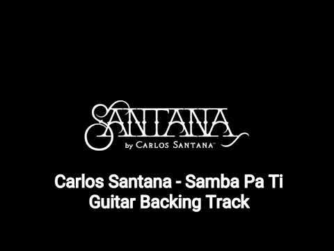 Carlos Santana  Samba Pa Ti Guitar Backing Track