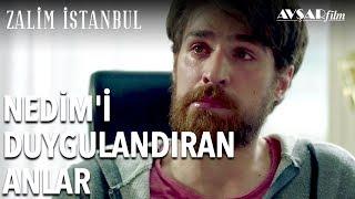 Nedim'i Duygulandıran Anlar | Zalim İstanbul 3. Bölüm