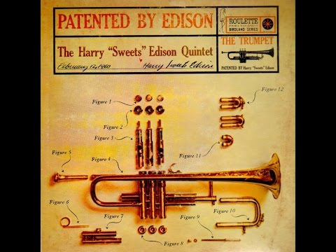 """Harry """"Sweets"""" Edison – Patented By Edison (Full Album)"""