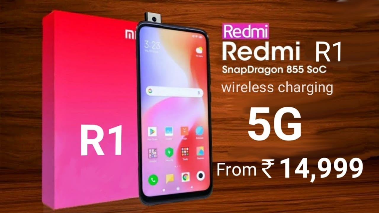 Redmi R1 5G Introduction - Price specs and release date Confirm news