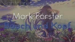 Nightcore - Bauch Und Kopf (Mark Forster)