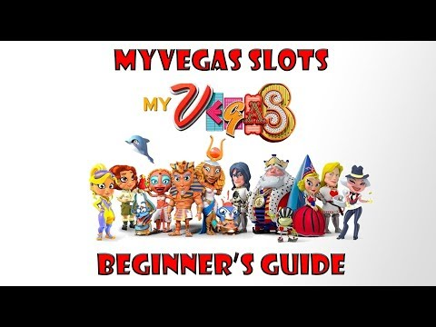 Best MyVegas Slots Beginner's Guide (2018)