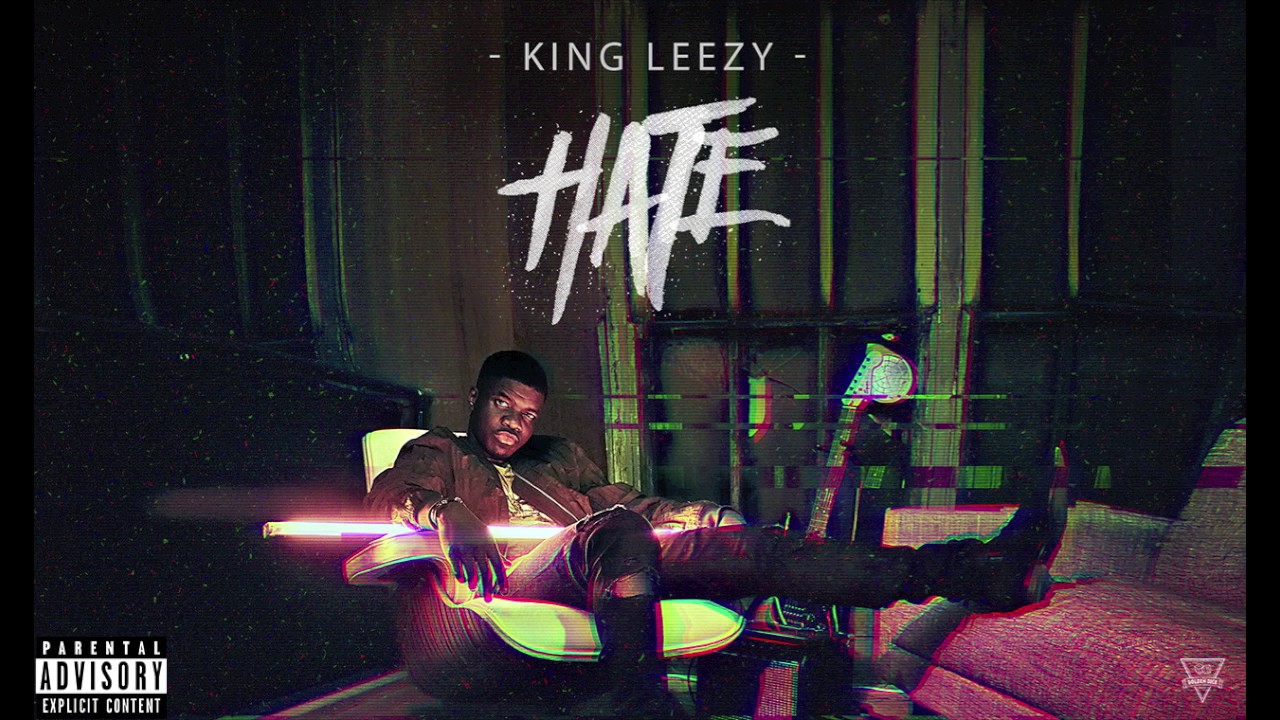 King Leezy - Hate - YouTube