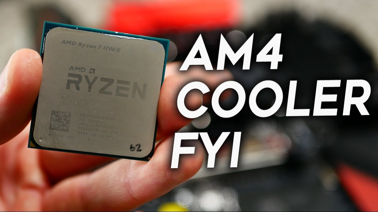 AMD Ryzen AM4 Vs  AM3 - FYI - Avoid Any Day 1 Cooler Problems!