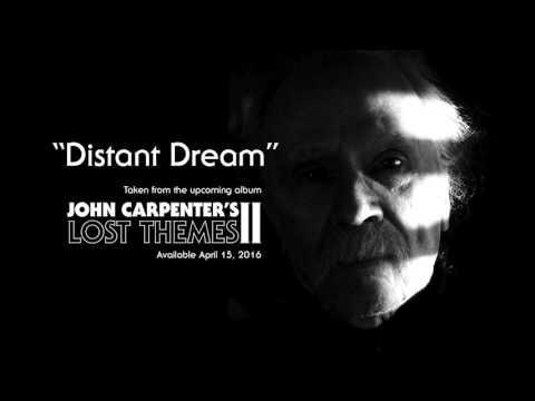 """John Carpenter """"Distant Dream"""" (Official Audio)"""