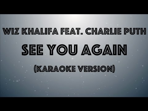 Wiz Khalifa feat. Charlie Puth -See You Again (Karaoke Version by Karaoke Hits)