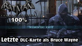 Batman Arkham Origins (DLC-Karte): Bruce Wayne | Seishinteki Kyoyo (LETZER PART)