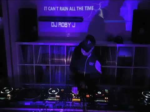 IT CAN'T RAIN ALL THE TIME   DJ ROBY J - Live studio -
