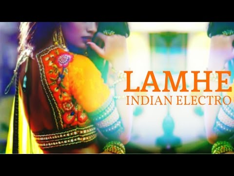VKRM - Lamhe 🎧 Indian Electro