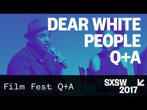 Dear White People QA — SXSW 2017