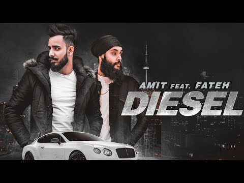 Diesel: Amit Feat Fateh Doe (Full Song) Enzo | Jaggi Jagowal | New Punjabi Songs 2018
