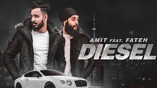 Diesel: Amit Feat Fateh Doe (Full Song) Enzo | Jaggi Jagowal | New Punjabi Songs 2018 thumbnail