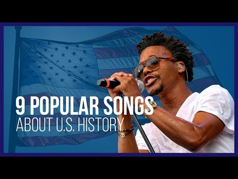 9 Popular Songs About U.S. History Events