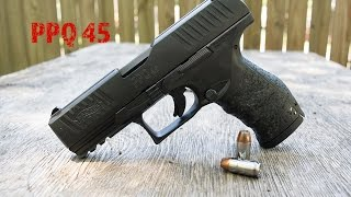 Walther PPQ 45...The Ultimate 45?
