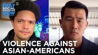 Hate Crimes Against Asian Americans Continue to Rise | The Daily Social Distancing Show