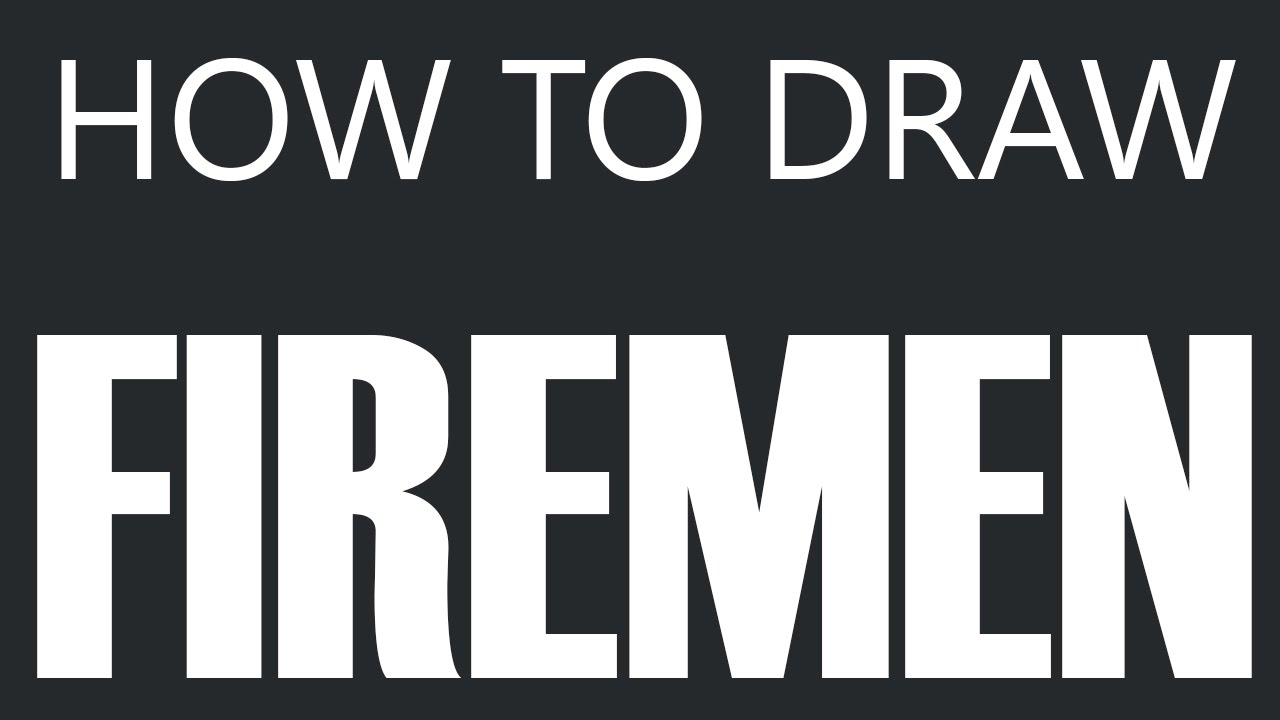 how to draw a fireman firefighter drawing firefighters