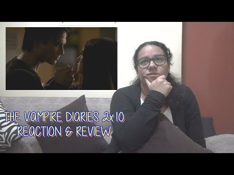 The Vampire Diaries 2x10 REACTION & REVIEW