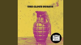 The Cloud Bursts