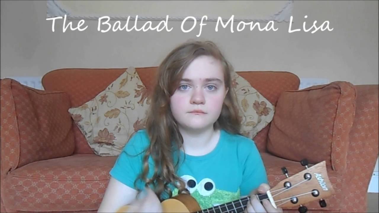 The ballad of mona lisa by panic at the disco ukulele cover the ballad of mona lisa by panic at the disco ukulele cover youtube hexwebz Gallery