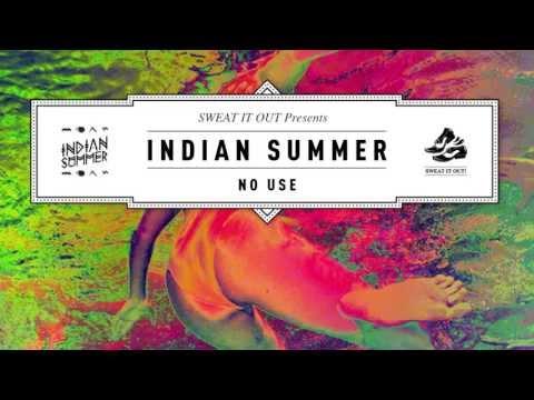 Indian Summer 'No Use'