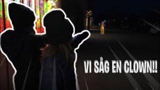 VI SÅG EN CLOWN! - Vlogg