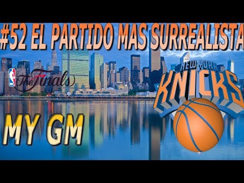 My GM EN ESPAÑOL 2.0 NEW YORK KNICKS NBA 2k18 Ep 52