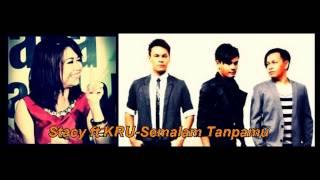 Stacy feat KRU Semalam Tanpamu Lagu Baru 2013]