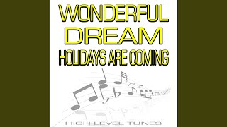 Wonderful Dream (Holidays Are Coming) (Instrumental Version)