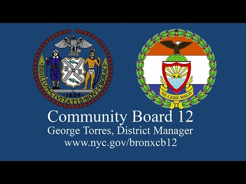 Bronx Community Board 12 Meeting | Bronx Currents