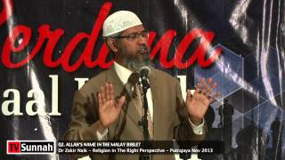 Allah in the Malay Bible? - Dr Zakir Naik