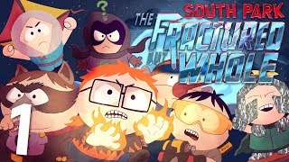 SOUTH PARK THE FRACTURED BUT WHOLE Walkthrough Gameplay Part 1 - THE LEGEND OF DRAGON TAIL