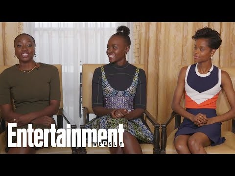 'Black Panther' Stars Danai, Letitia And Lupita Reveal Their Favorite Scenes | Entertainment Weekly
