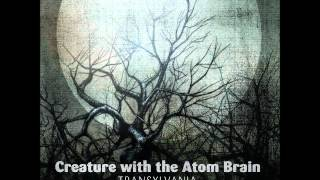 Creature With The Atom Brain - Something Is Wrong