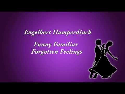 Engelbert Humperdinck   Funny Familiar Forgotten Feelings