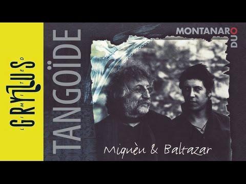 Montanaro Duo - Tangoide (Miqueu & Baltazar, részlet)