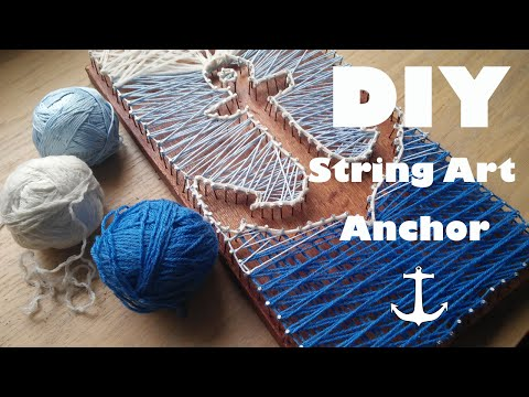 DIY String Art - Pinterest/Tumblr Anchor Tutorial #1