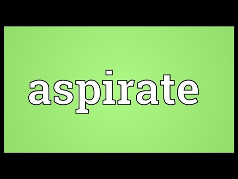 Aspirate Meaning