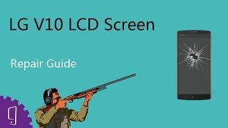 LG V10 LCD Screen Repair Guide