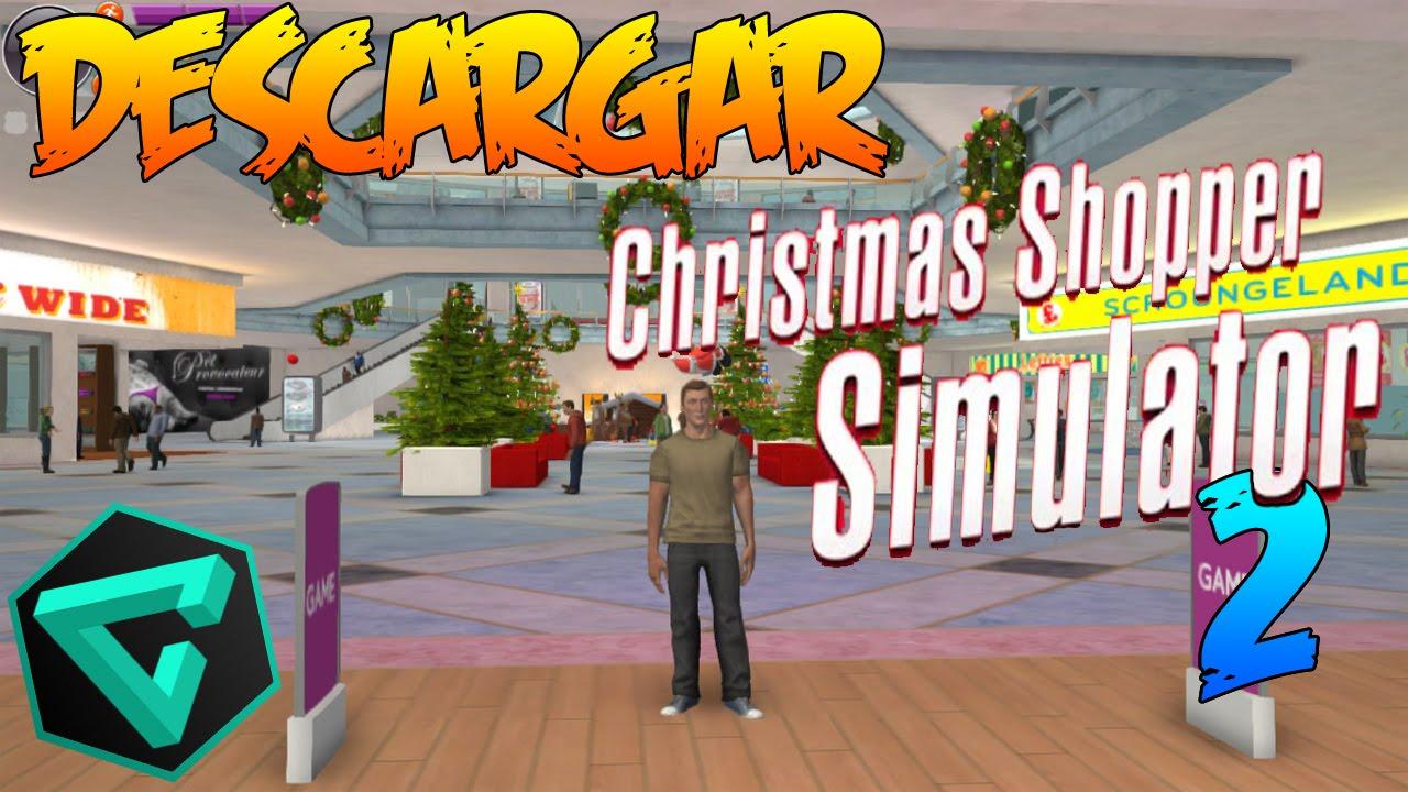 Christmas Shopper Simulator Apk.Descargar Christmas Shopper Simulator 2 Frankensena