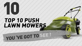 Top 10 Push Lawn Mowers // New & Popular 2017