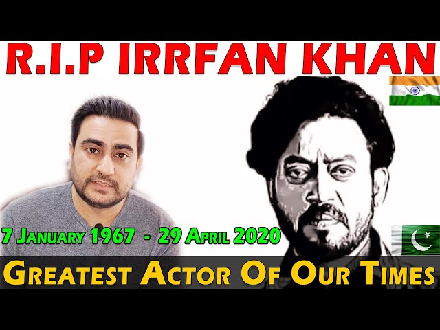RIP Irrfan Khan | Tribute To Irrfan Khan | Greatest Actor Of Our Times