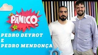 Pedro Deyrot e Pedro Mendonça (Ataques no Brasil e Nova Zelândia) | Pânico - 15/03/19