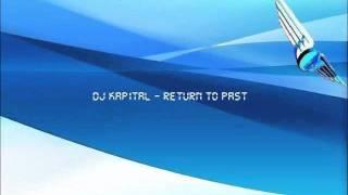 Makina - DJ Kapital - Return To Past