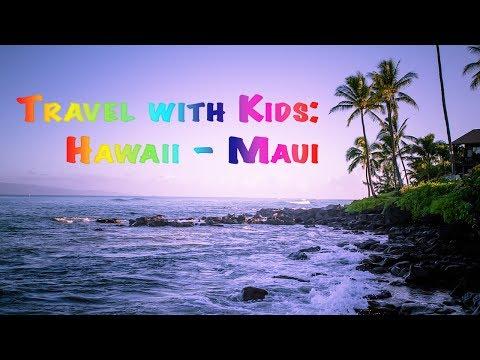 Travel With Kids: Hawaii Maui