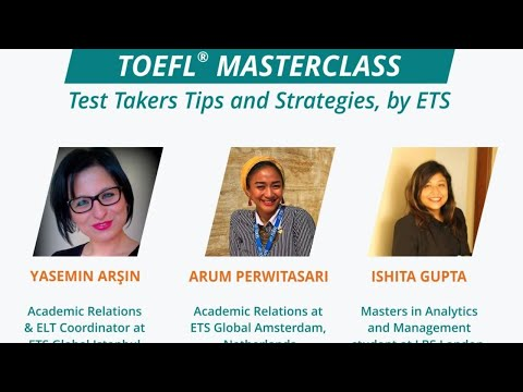 TOEFL MasterClass - Test Takers Tips and Strategies by ETS [ForeignAdmits]