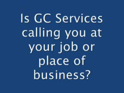 Stop collection agency harassment from GC Services / Global Credit & Collections